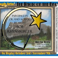 OCTOBER 2013 – The Magic of the Brush – Artist Bob Rhynsburger