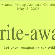 2008 – Write-Away: Let Your Imagination Run Wild!