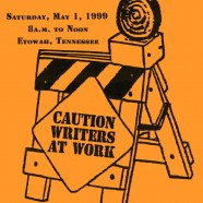 1999 – Caution: Writers at Work