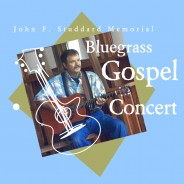 An Evening of Bluegrass Gospel – February 9, 2013